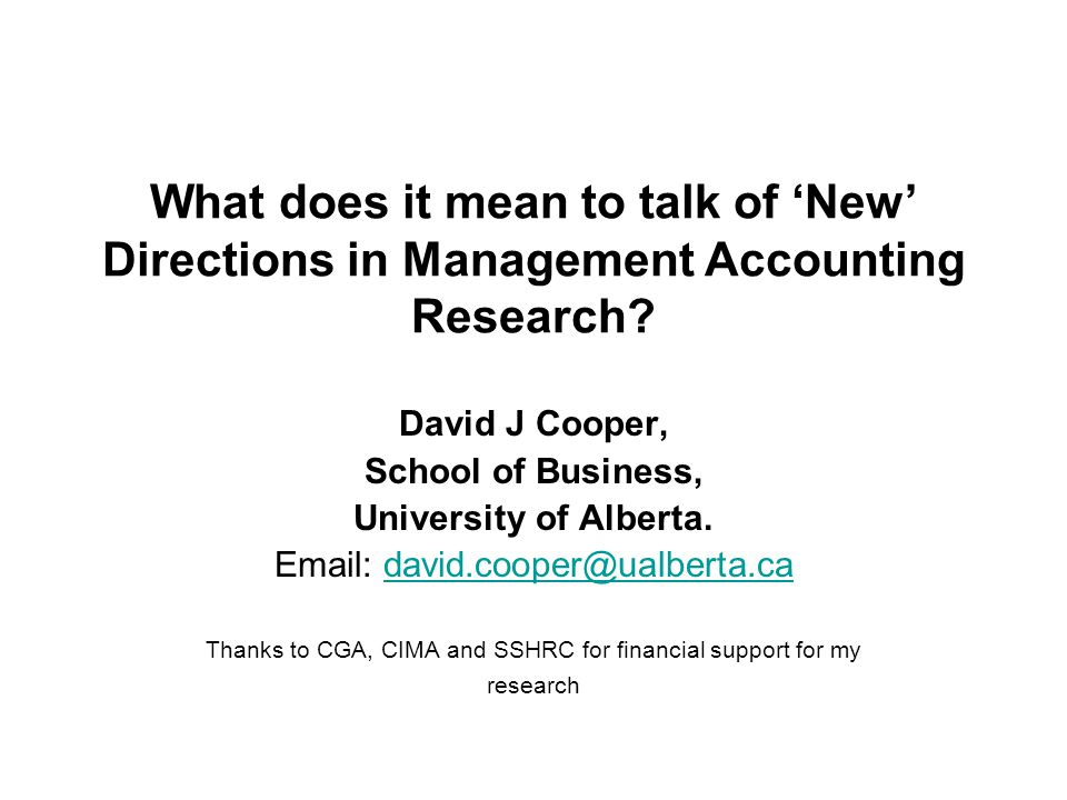 What does it mean to talk of New Directions in Management Accounting Research.
