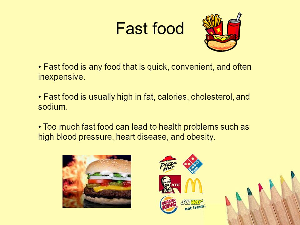 Fast food Fast food is any food that is quick, convenient, and often inexpensive.