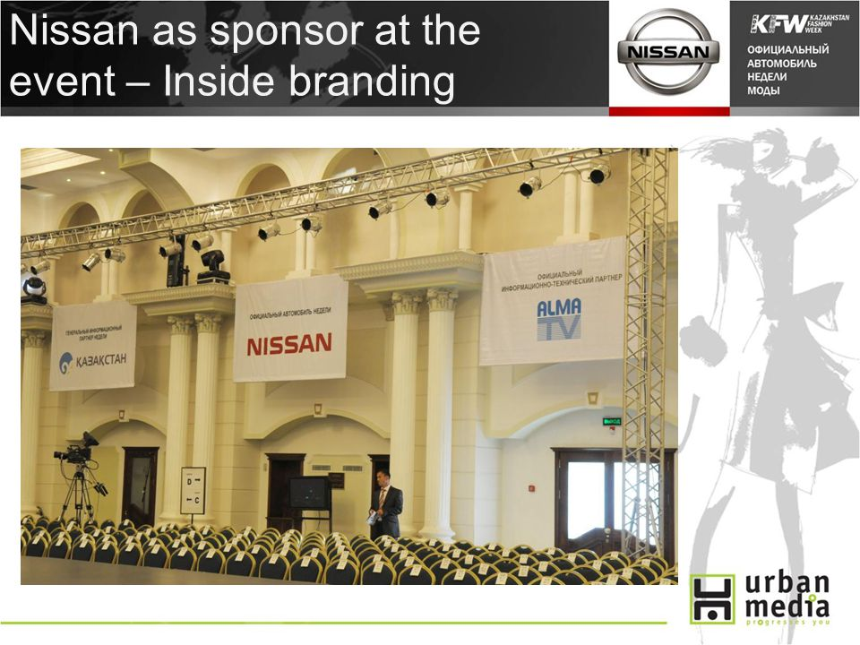 Nissan as sponsor at the event – Inside branding
