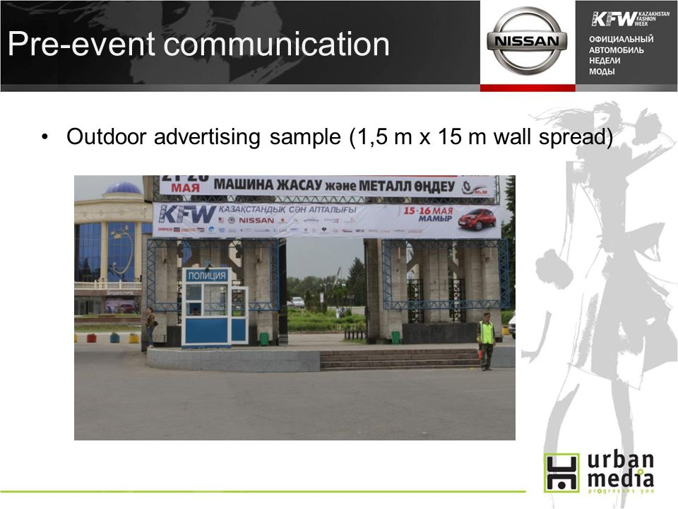 Pre-event communication Outdoor advertising sample (1,5 m x 15 m wall spread)
