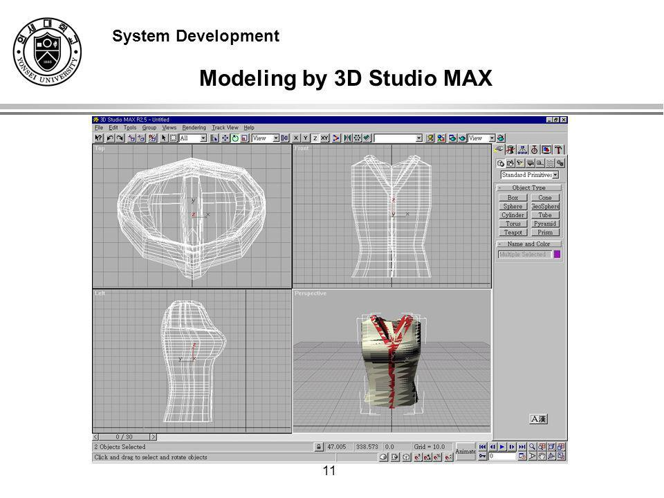 11 Modeling by 3D Studio MAX System Development