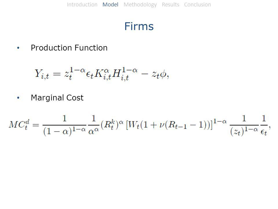 Firms Production Function Marginal Cost Introduction Model Methodology Results Conclusion