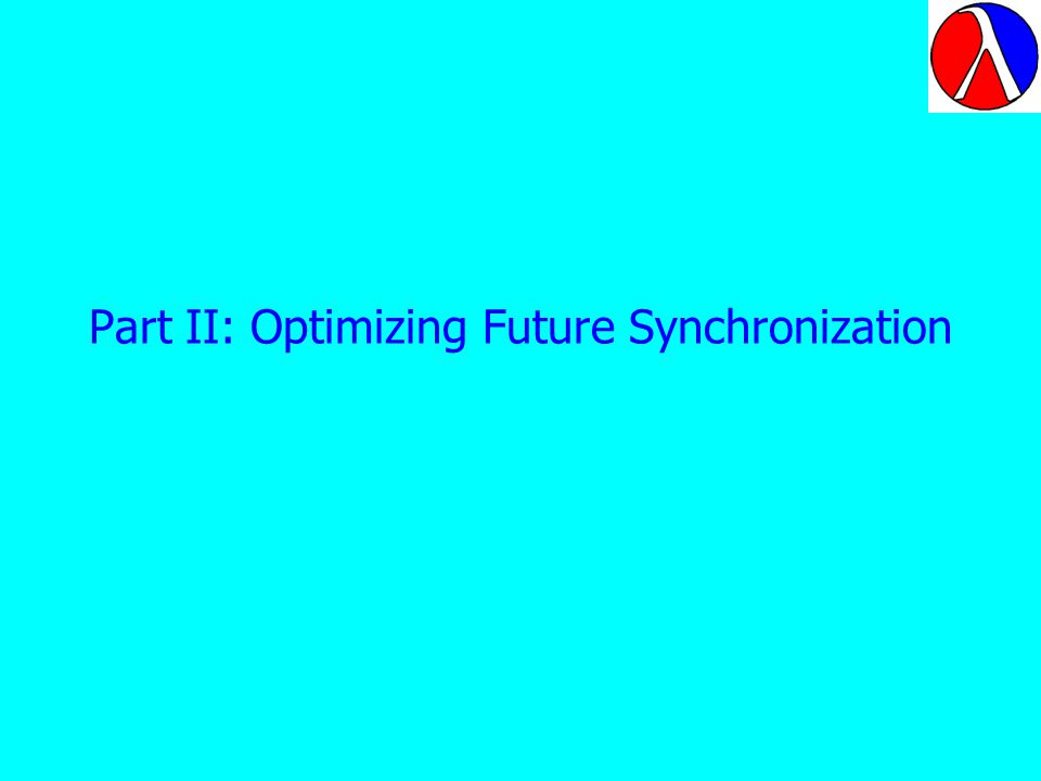 Part II: Optimizing Future Synchronization