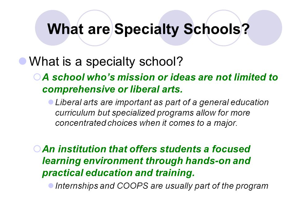 What are Specialty Schools. What is a specialty school.
