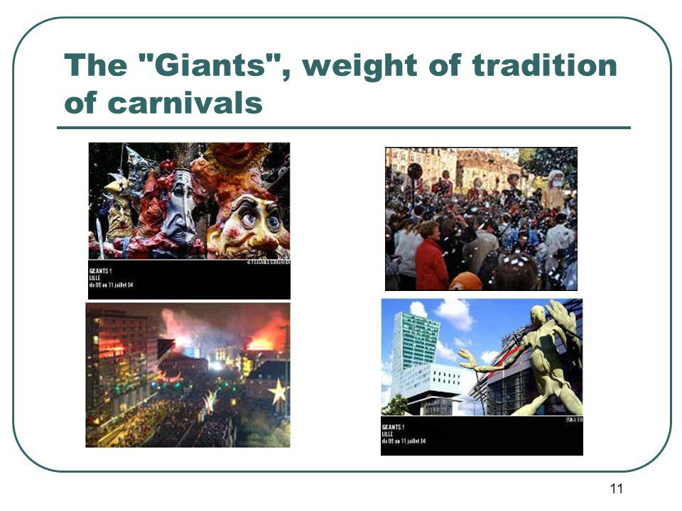 11 The Giants , weight of tradition of carnivals