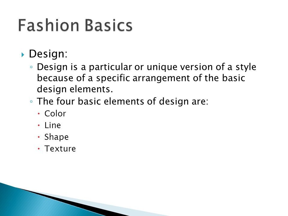 Design: Design is a particular or unique version of a style because of a specific arrangement of the basic design elements.