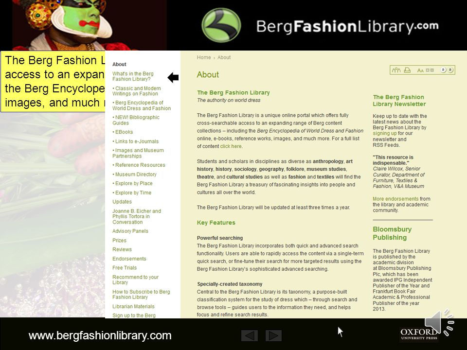 This presentation gives a brief description of the Berg Fashion Library It tells you what the Berg Fashion Library is how it can help you how to look for information in it The presentation will take about 4 minutes