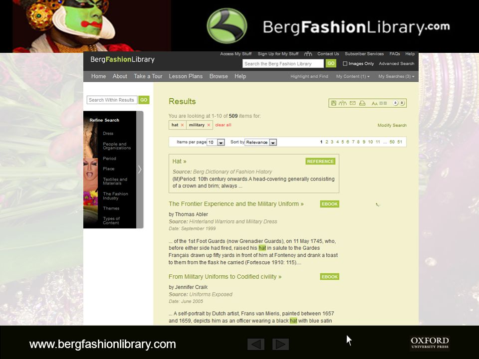 www.bergfashionlibrary.com From the results, you can then either refine the search using the taxonomy in the left column… …or use the Search Within Results box.