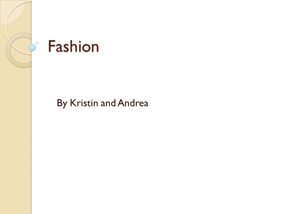 Fashion By Kristin and Andrea
