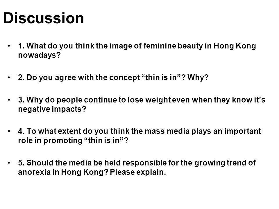 Discussion 1. What do you think the image of feminine beauty in Hong Kong nowadays.