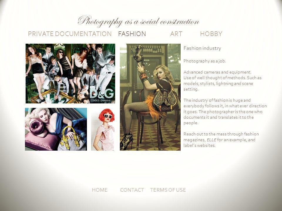 PRIVATE DOCUMENTATION FASHION ART HOBBY HOMECONTACT TERMS OF USE Fashion industry Photography as a job.