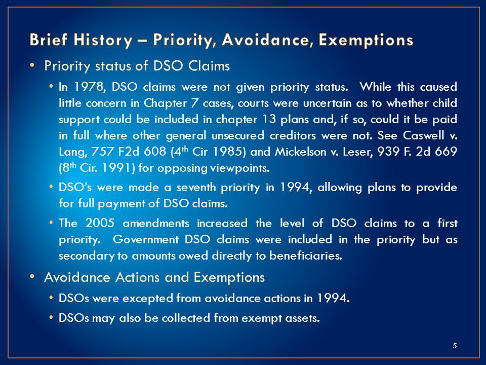 Priority status of DSO Claims In 1978, DSO claims were not given priority status.