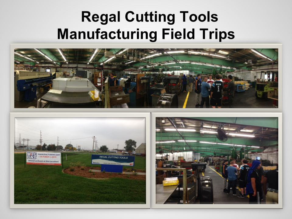 Regal Cutting Tools Manufacturing Field Trips