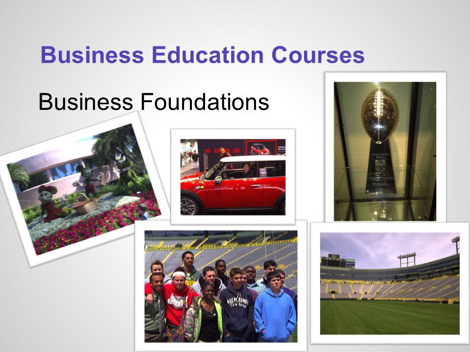 Business Education Courses Business Foundations