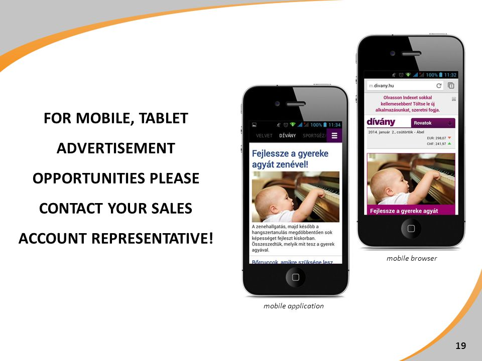 FOR MOBILE, TABLET ADVERTISEMENT OPPORTUNITIES PLEASE CONTACT YOUR SALES ACCOUNT REPRESENTATIVE.