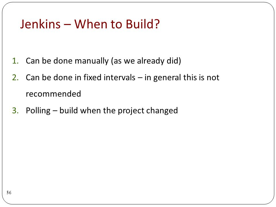 Jenkins – When to Build.