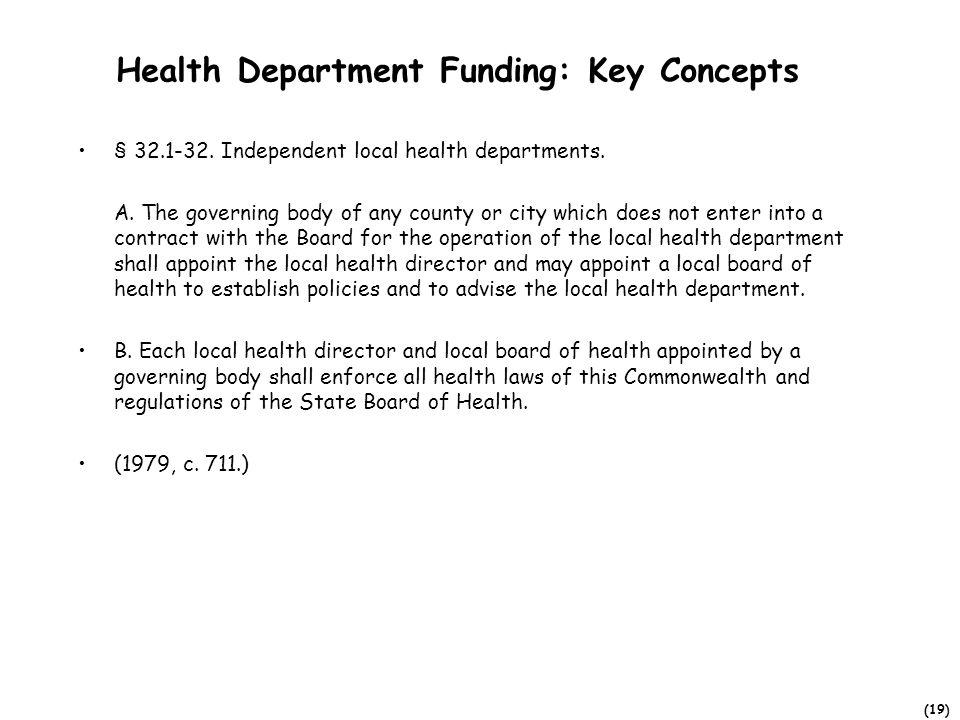 (19) Health Department Funding: Key Concepts § 32.1-32.