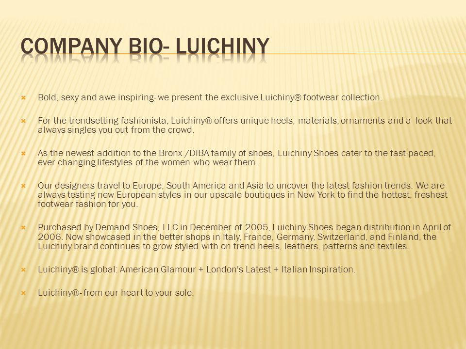 Bold, sexy and awe inspiring- we present the exclusive Luichiny® footwear collection.