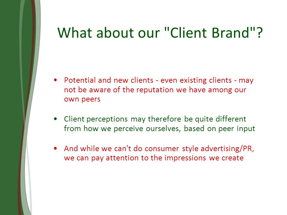 What about our Client Brand .