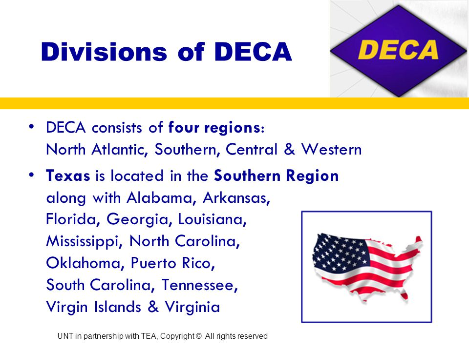 All about DECA DECAs colors are BLUE and GOLD DECAs slogan is Developing Future Leaders in Marketing and Management.