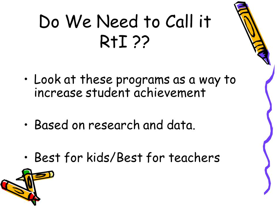 Do We Need to Call it RtI .