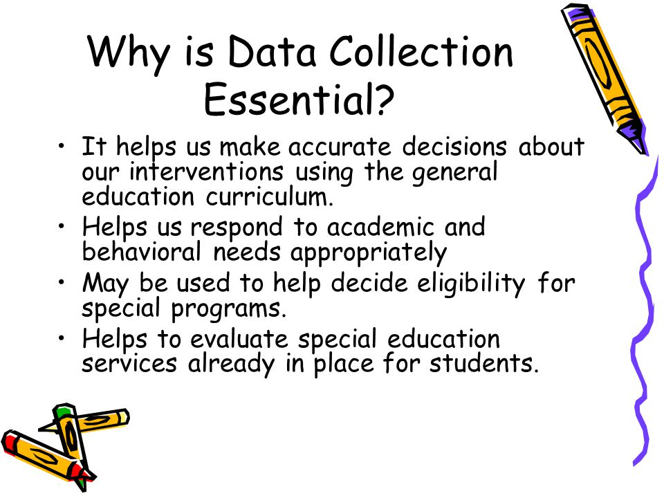 Why is Data Collection Essential.