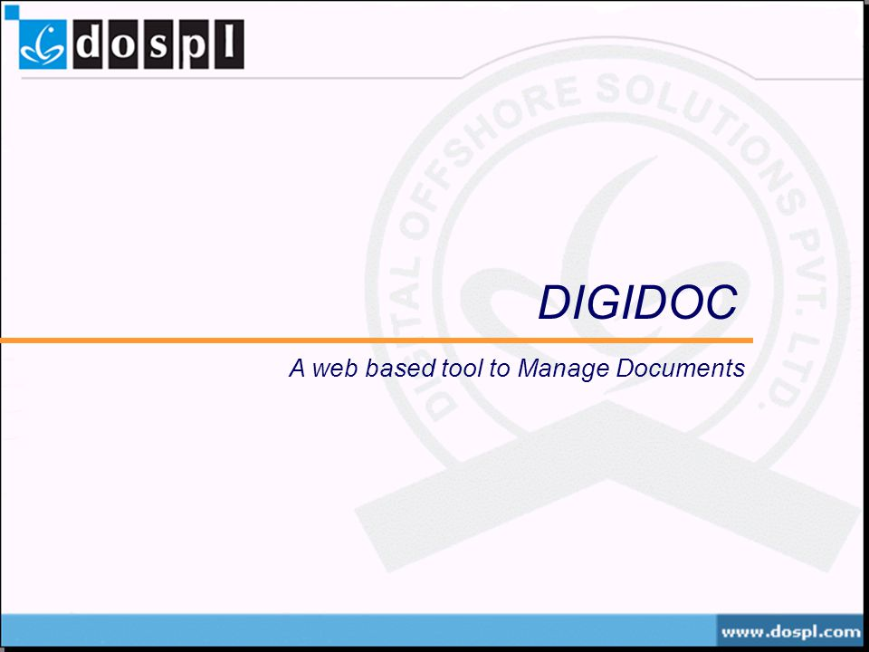 DIGIDOC A web based tool to Manage Documents