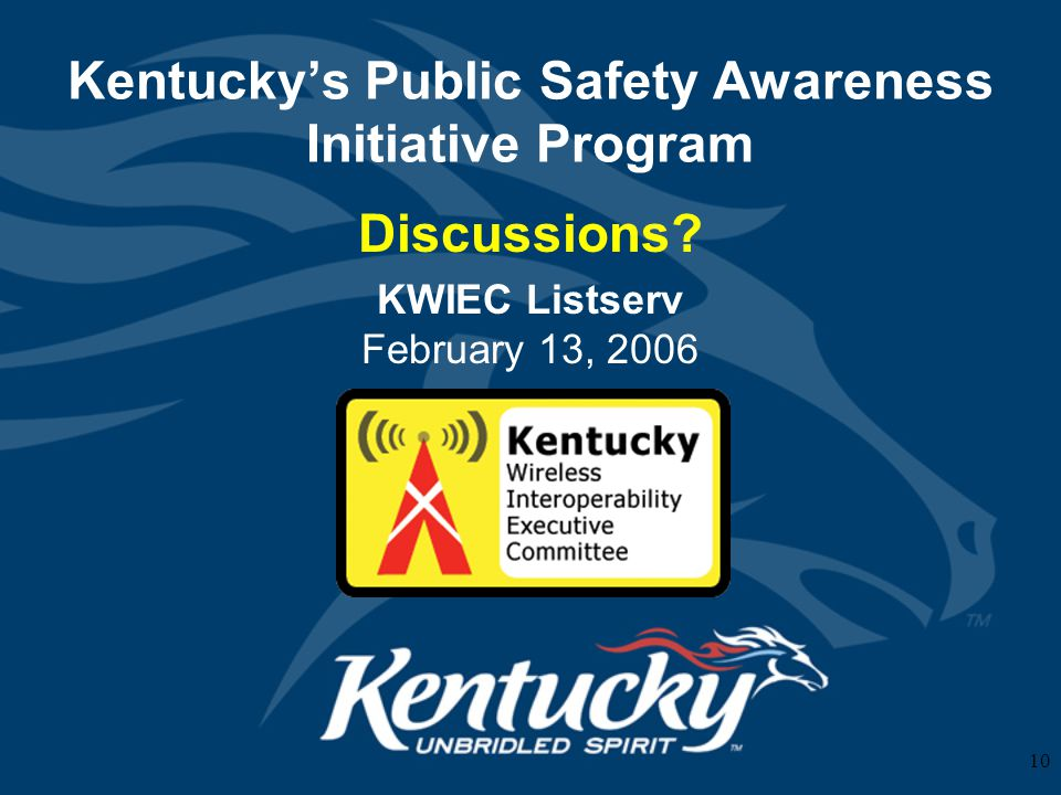 10 Kentuckys Public Safety Awareness Initiative Program Discussions.