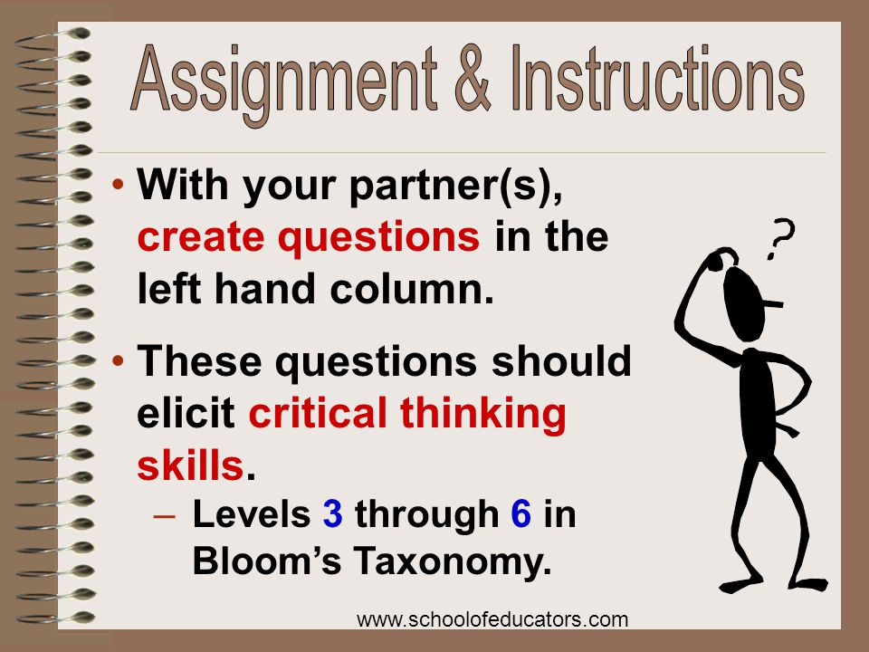 With your partner(s), create questions in the left hand column.
