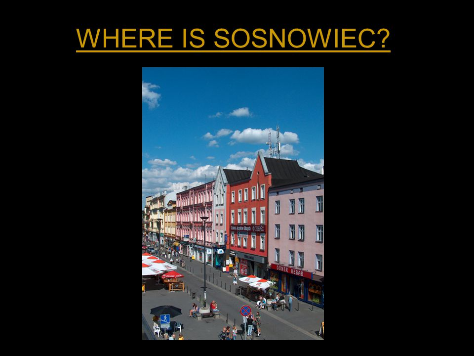 WHERE IS SOSNOWIEC