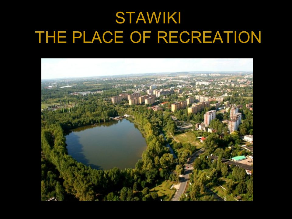 STAWIKI THE PLACE OF RECREATION
