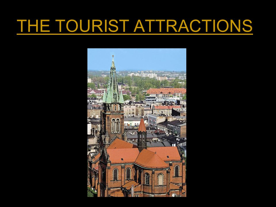 THE TOURIST ATTRACTIONS