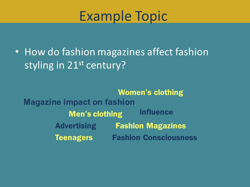 How do fashion magazines affect fashion styling in 21 st century.