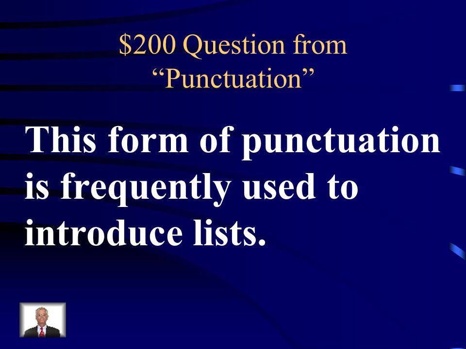 $100 Answer from Punctuation What is a Comma
