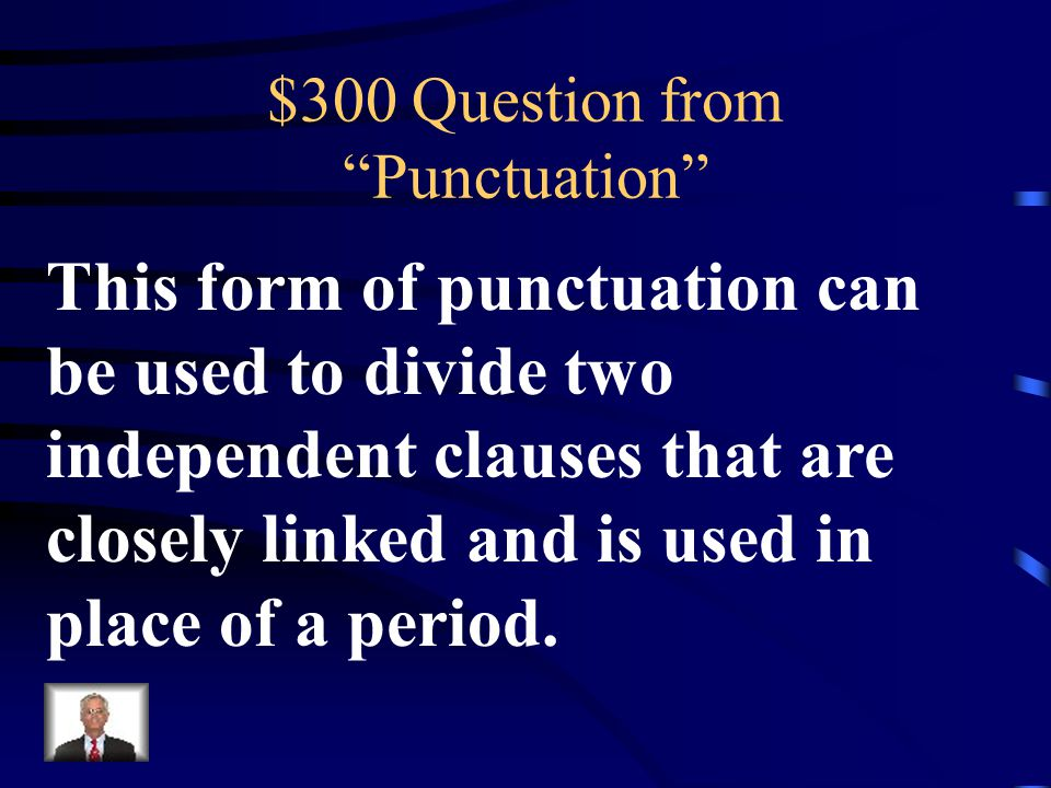 $200 Answer from Punctuation What is a Colon