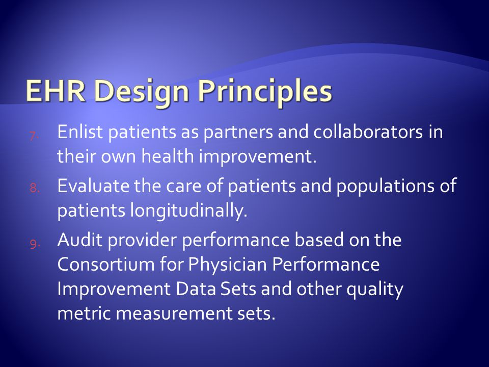 7. Enlist patients as partners and collaborators in their own health improvement.