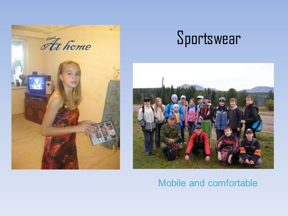 Sportswear Mobile and comfortable At home