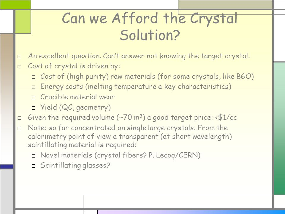 Can we Afford the Crystal Solution. An excellent question.