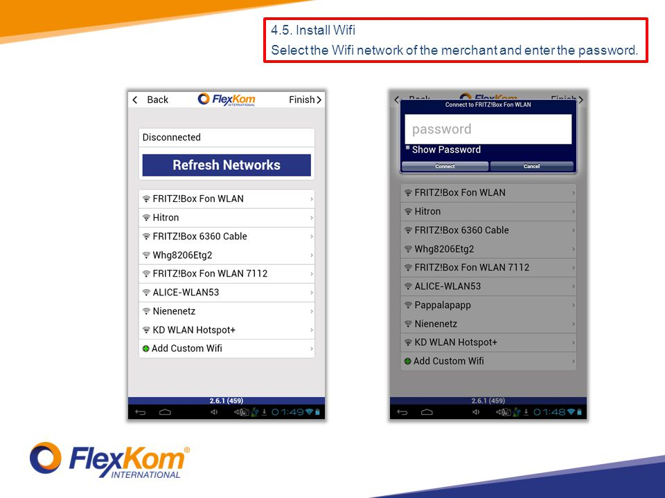 4.5. Install Wifi Select the Wifi network of the merchant and enter the password.