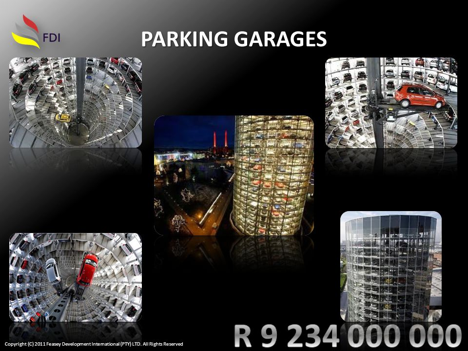 PARKING GARAGES Copyright (C) 2011 Feasey Development International (PTY) LTD. All Rights Reserved