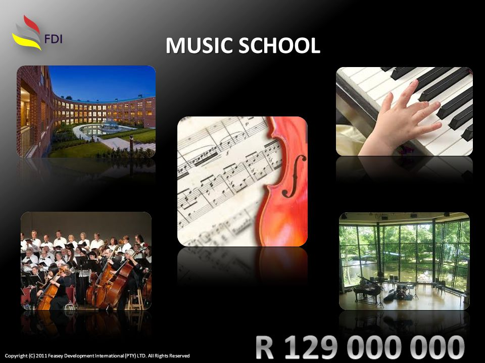 MUSIC SCHOOL Copyright (C) 2011 Feasey Development International (PTY) LTD. All Rights Reserved