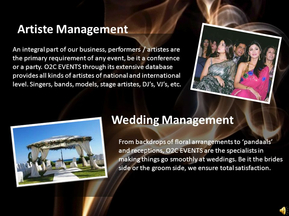 An integral part of our business, performers / artistes are the primary requirement of any event, be it a conference or a party.