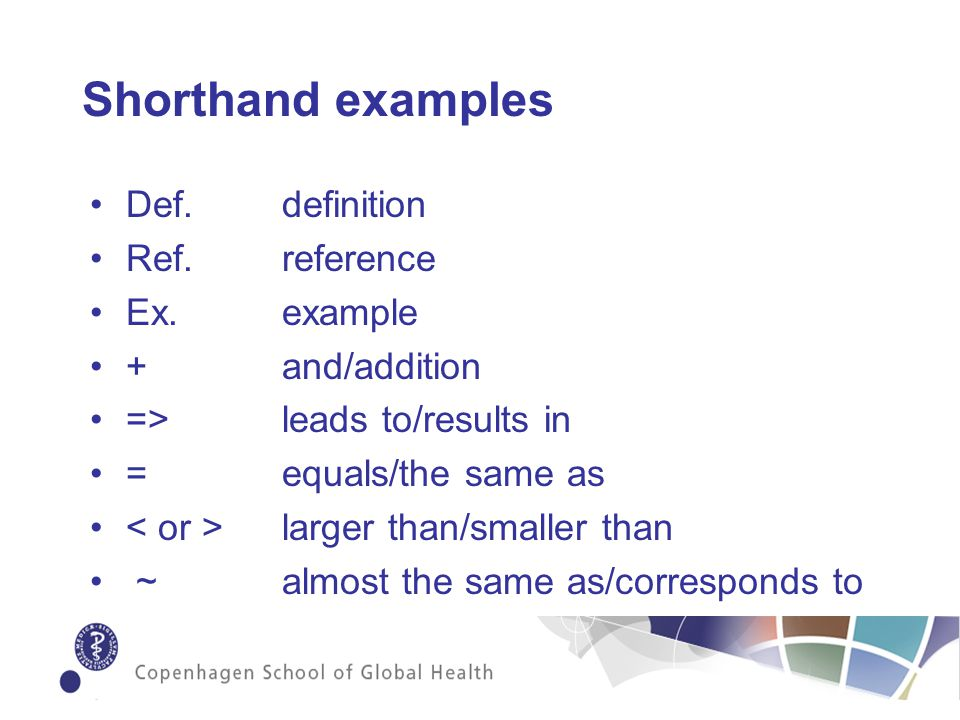 Shorthand examples Def. definition Ref. reference Ex.