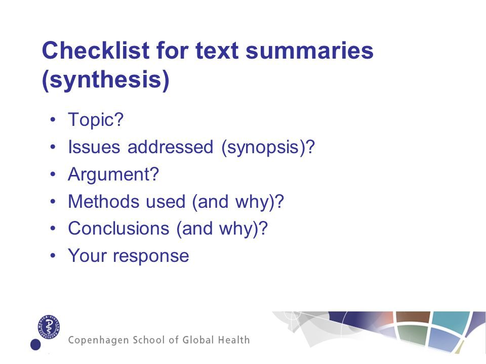 Checklist for text summaries (synthesis) Topic. Issues addressed (synopsis).