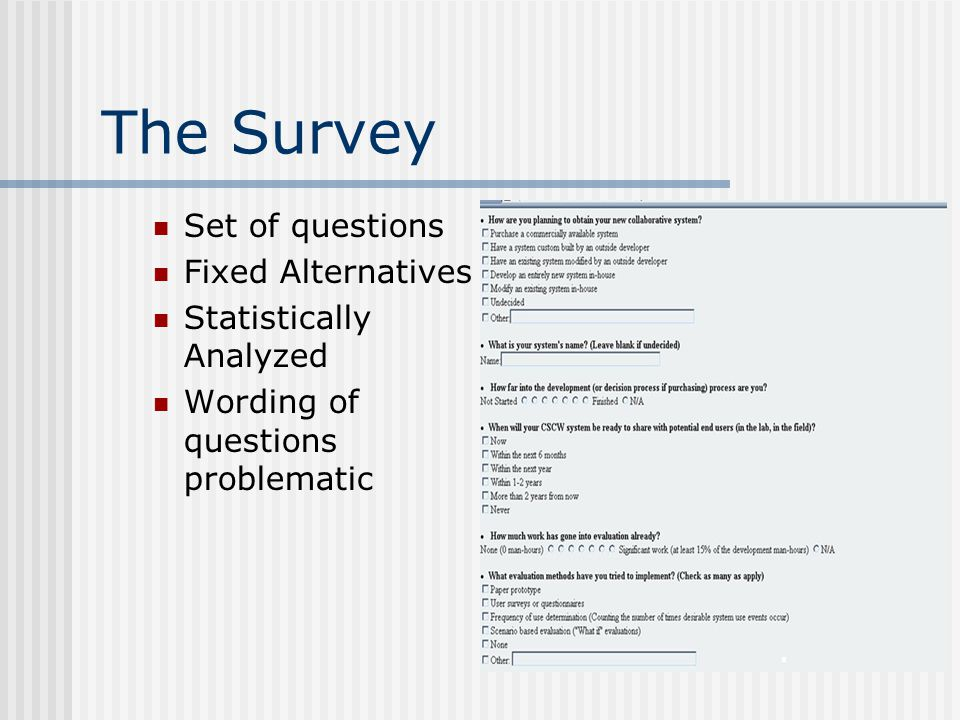 The Survey Set of questions Fixed Alternatives Statistically Analyzed Wording of questions problematic