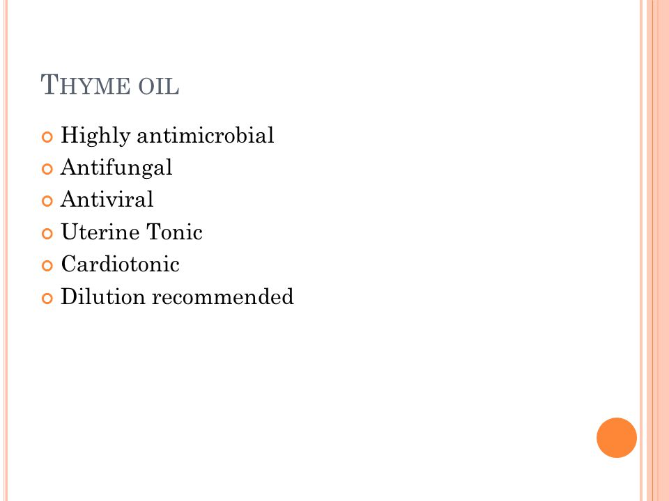 T HYME OIL Highly antimicrobial Antifungal Antiviral Uterine Tonic Cardiotonic Dilution recommended