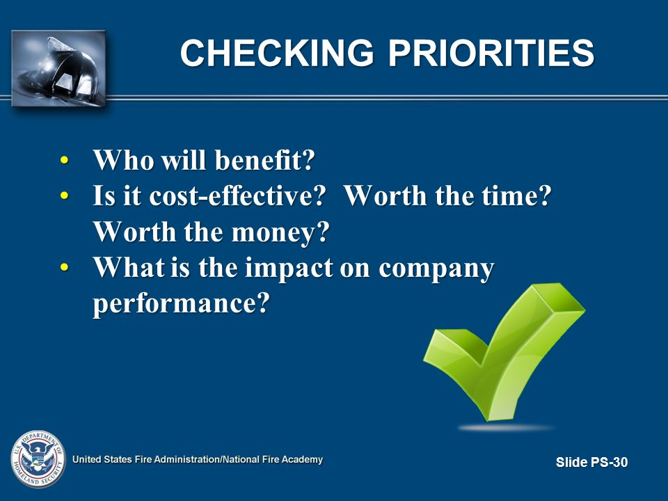 Slide PS-30 CHECKING PRIORITIES Who will benefit Who will benefit.