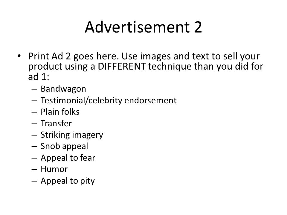 Advertisement 2 Print Ad 2 goes here.