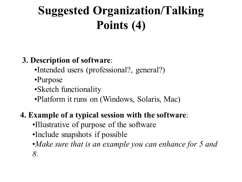 Suggested Organization/Talking Points (4) 3.