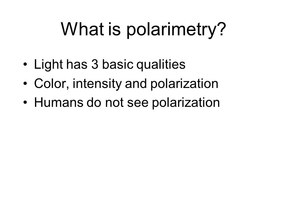 What is polarimetry.